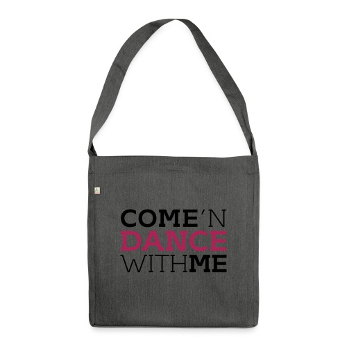 Come and Dance with Me - Schultertasche aus Recycling-Material