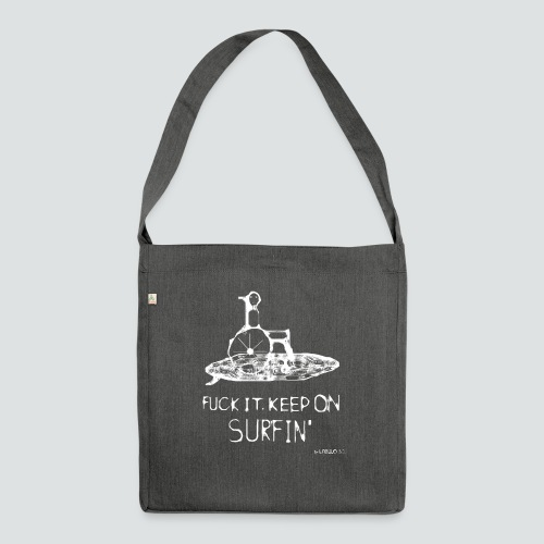 keep on Surfin png - Schultertasche aus Recycling-Material