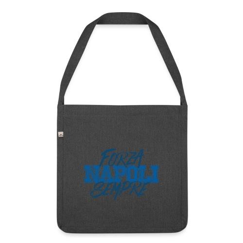 Forza Napoli Sempre - Borsa in materiale riciclato