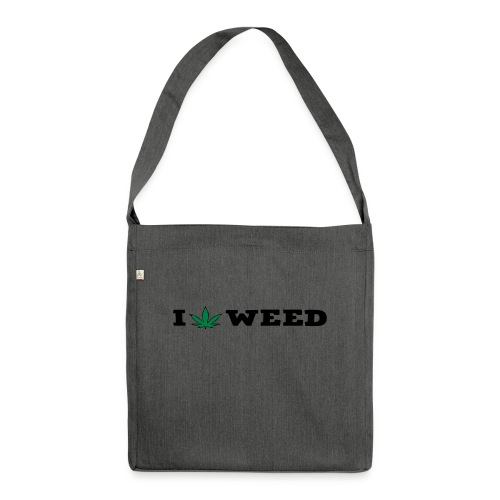 I LOVE WEED - Shoulder Bag made from recycled material