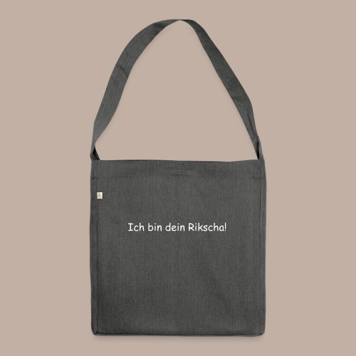 Ich bin dein Rikscha - Schultertasche aus Recycling-Material