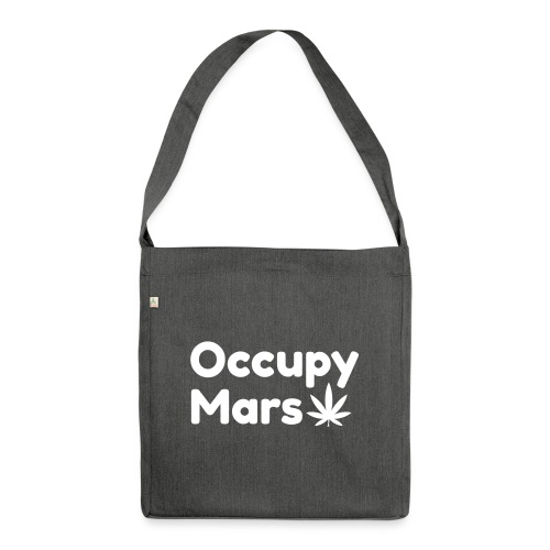 Occupy Mars Weed Edition - Shoulder Bag made from recycled material