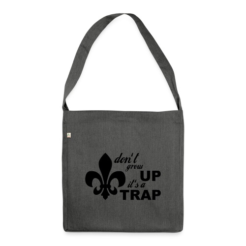 Don't grow up… Typo mit Lilie - Farbe frei wählbar - Schultertasche aus Recycling-Material