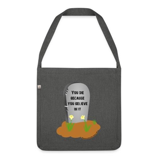 Death is a lie - Borsa in materiale riciclato