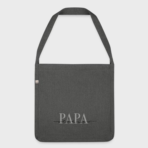 Stolzer Papa – Papa Kollektion - Schultertasche aus Recycling-Material