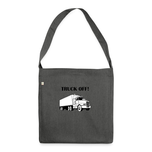 Truck off! - Shoulder Bag made from recycled material