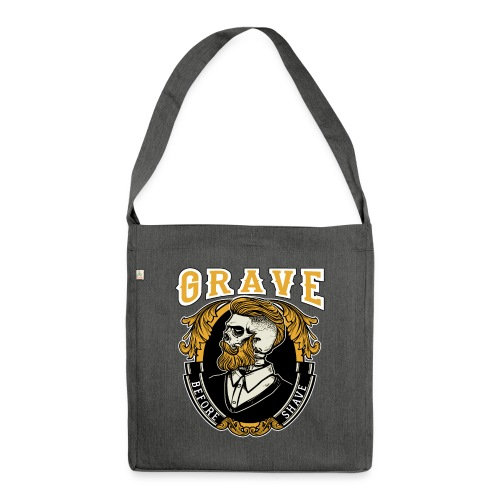 Grave Before Shave Bearded Vintage - Schultertasche aus Recycling-Material