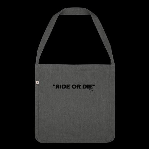 Ride or die (noir) - Sac bandoulière 100 % recyclé