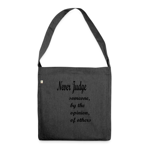 Never Judge - Shoulder Bag made from recycled material