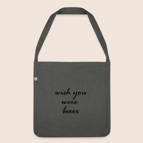 wishyouwerebeer - Schultertasche aus Recycling-Material