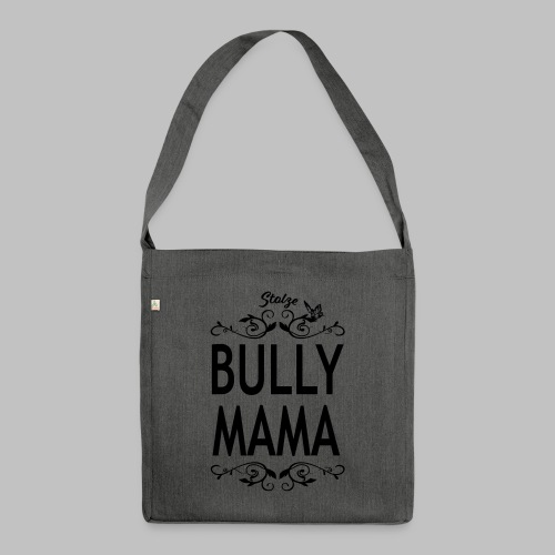 STOLZE BULLY MAMA - Black Edition - Schultertasche aus Recycling-Material