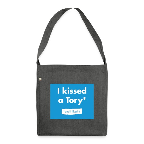 I Kissed A Tory - Shoulder Bag made from recycled material