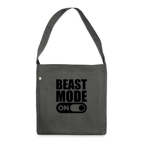 BEAST MODE ON - Shoulder Bag made from recycled material