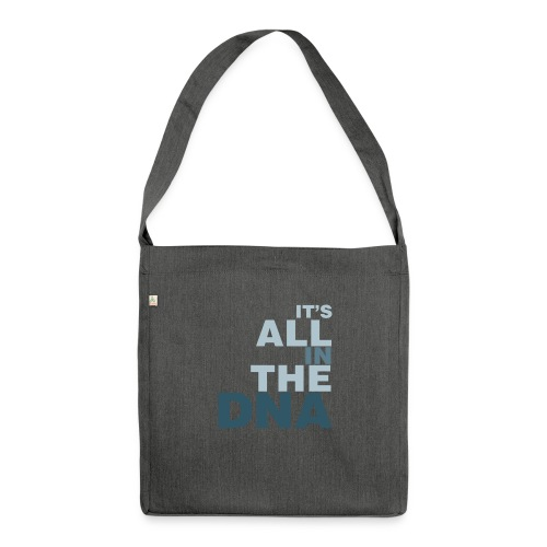 all_in_the_dna - Shoulder Bag made from recycled material
