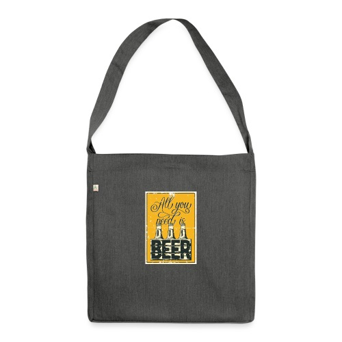 All you need is Beer - Schultertasche aus Recycling-Material