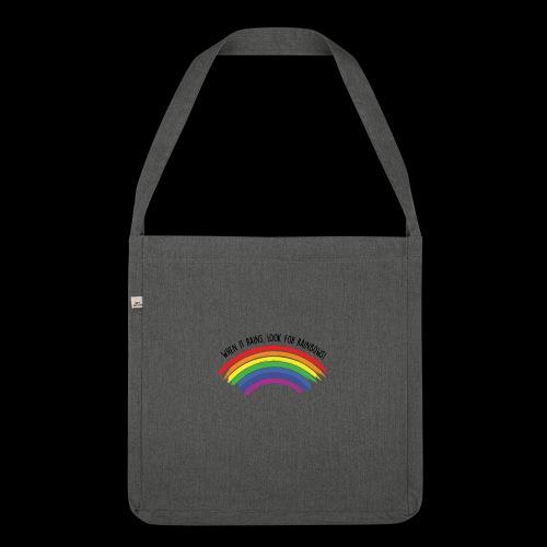 When it rains, look for rainbows! - Colorful Desig - Borsa in materiale riciclato