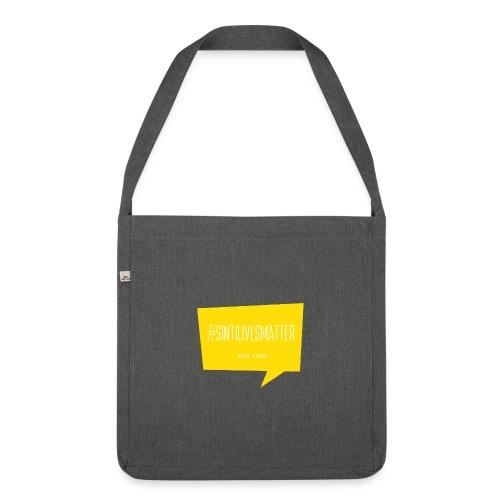 Sinti Lives Matter - Schultertasche aus Recycling-Material