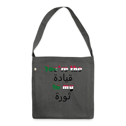 You're the qeyada to my revolution - Shoulder Bag made from recycled material