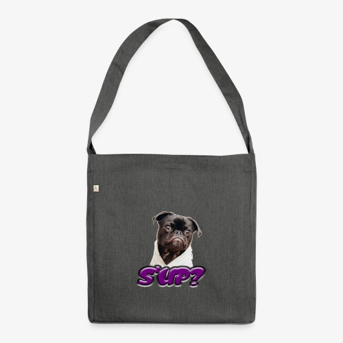 Sup pug - Shoulder Bag made from recycled material
