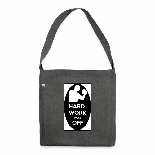 hard work pays off 2 cup.jpg - Shoulder Bag made from recycled material