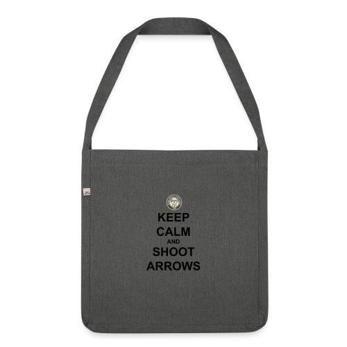Keep Calm And Shoot Arrows - Svart Text - Axelväska av återvinningsmaterial