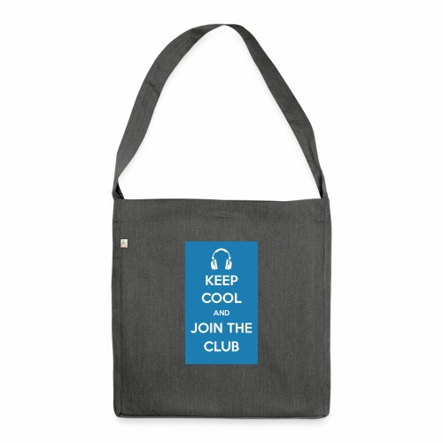 Join the club - Shoulder Bag made from recycled material