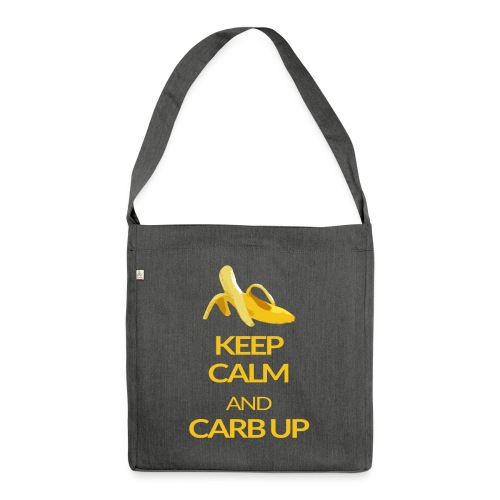 KEEP CALM and CARB UP - Schultertasche aus Recycling-Material