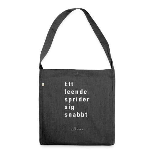 A smile spreads quickly - Shoulder Bag made from recycled material