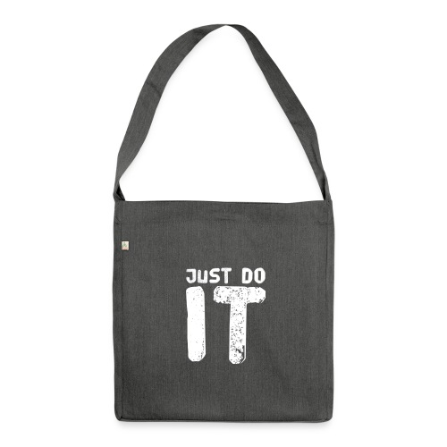 JUST DO IT - Schultertasche aus Recycling-Material