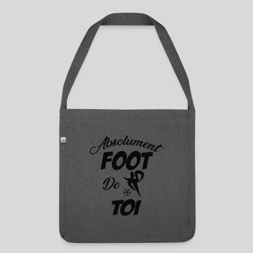 Absolument Foot de Toi (N) - Sac bandoulière 100 % recyclé