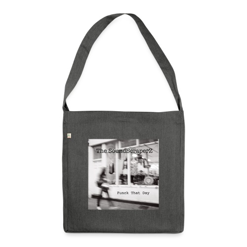 Funck That Day - Shoulder Bag made from recycled material