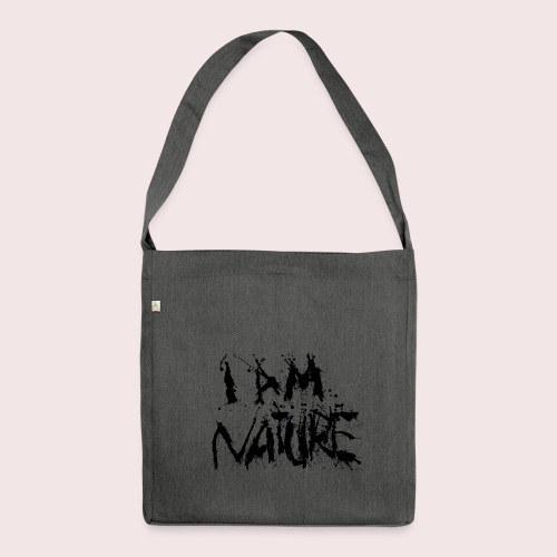 I AM NATURE (backprint) - Schultertasche aus Recycling-Material