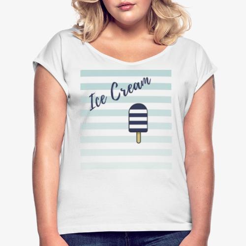 Ice Cream - T-shirt à manches retroussées Femme