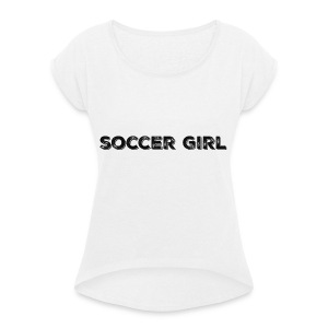 SOCCER GIRL LOGO SHIRT - Women's T-shirt with rolled up sleeves