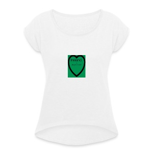 Ireland always in my heart - Women's T-shirt with rolled up sleeves