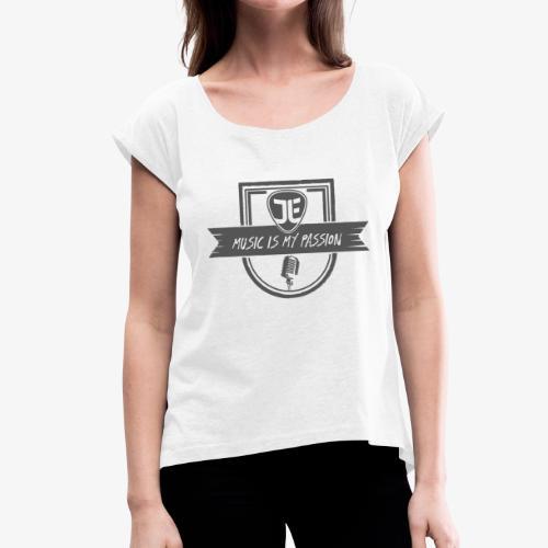 MUSIC IS MY PASSION - EMBLEM - Frauen T-Shirt mit gerollten Ärmeln