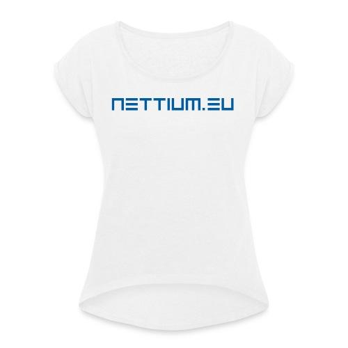 Nettium.eu logo blue - Women's T-shirt with rolled up sleeves