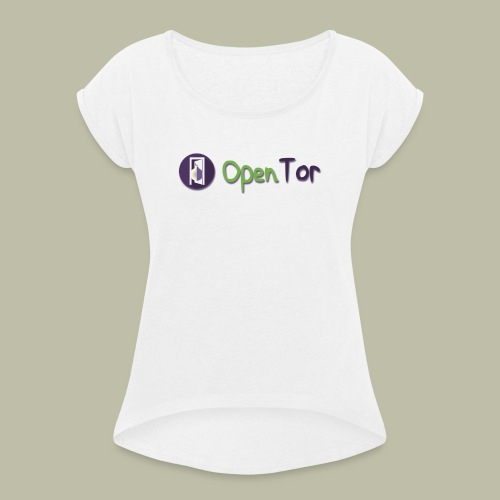 OpenTor Badge - Women's T-shirt with rolled up sleeves