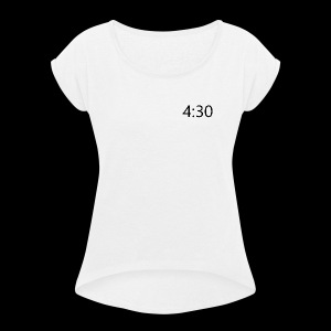 4:30 - Women's T-shirt with rolled up sleeves