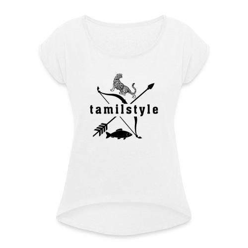 tamilstyle - Frauen T-Shirt mit gerollten Ärmeln