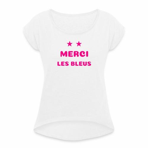 MERCI LES BLEUS - T-shirt à manches retroussées Femme