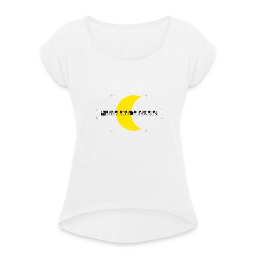 Wunschdenken Halbmond - Frauen T-Shirt mit gerollten Ärmeln