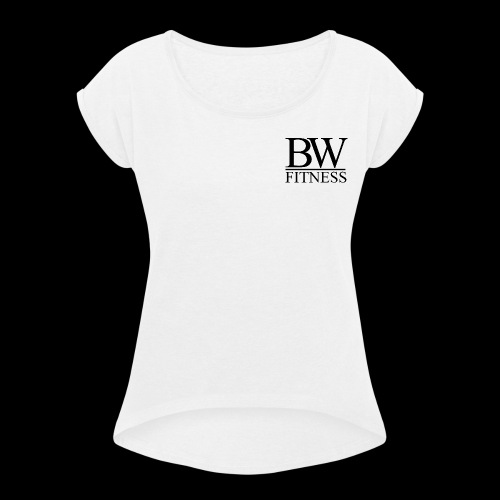 BW aesthetic - Women's T-Shirt with rolled up sleeves