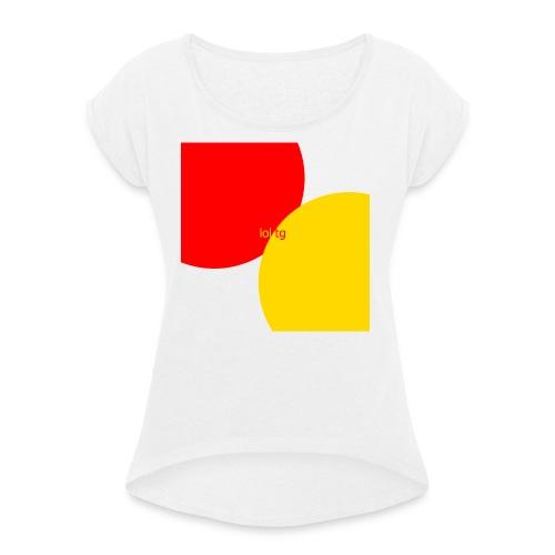 lol tg - T-shirt à manches retroussées Femme