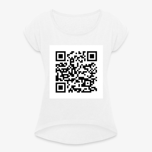 Channel Link QR Code - Women's T-Shirt with rolled up sleeves