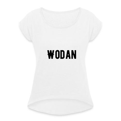 Wodan T-shirts - Vrouwen T-shirt met opgerolde mouwen