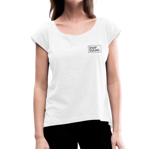 SNAPSQUAD Gear - Black Logo - Women's T-Shirt with rolled up sleeves