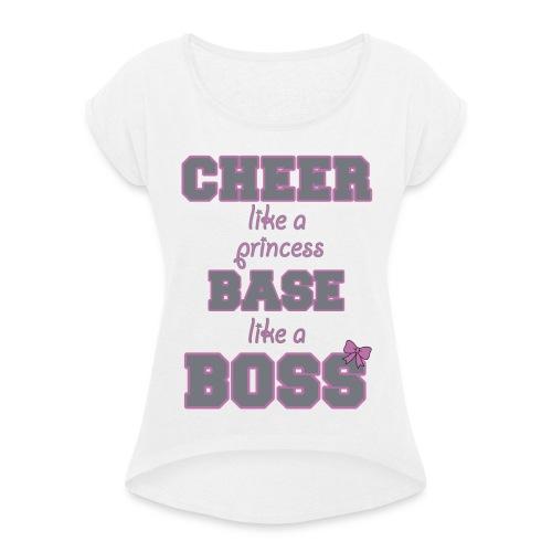 base like a boss - Frauen T-Shirt mit gerollten Ärmeln