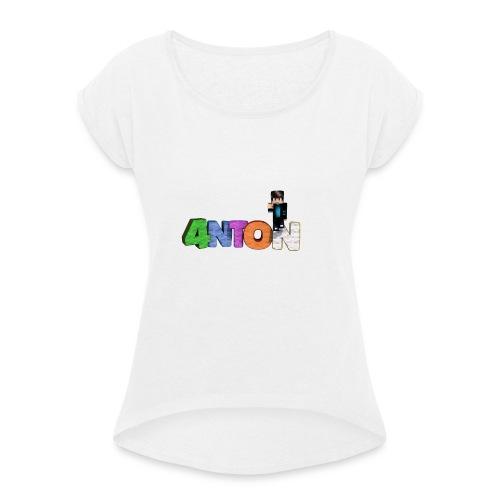 4nton Sitzend - Frauen T-Shirt mit gerollten Ärmeln