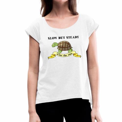 Slow but Steady - T-shirt med upprullade ärmar dam
